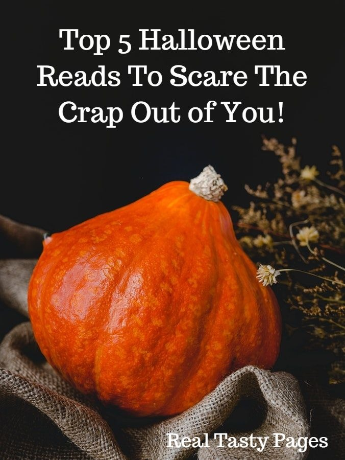 Top 5 Halloween Reads To Scare The Crap Out of You.jpg