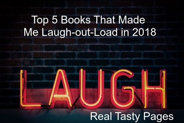Top 5 Books That Made Me Laugh-out-Load in 2018